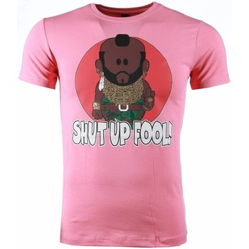 Kleidung Herren T-Shirts Local Fanatic Ateam Mr.T Shut Up Fool Print Rosa